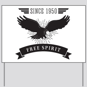 Birthday Born 1950 Free Spirit Yard Sign