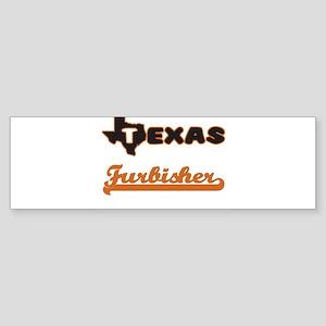Texas Furbisher Bumper Sticker