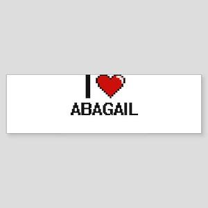 I Love Abagail Digital Retro Design Bumper Sticker