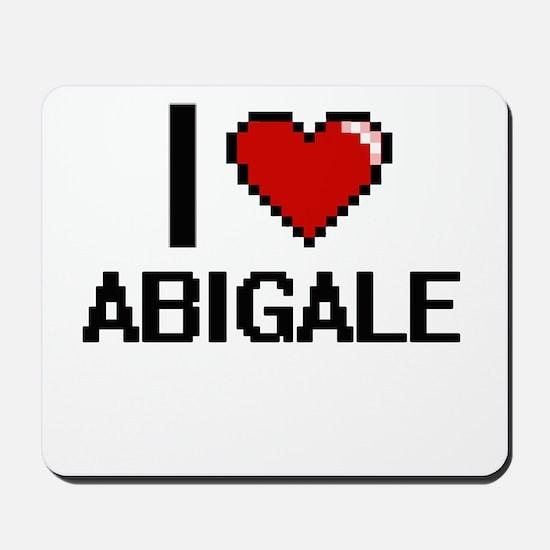 I Love Abigale Digital Retro Design Mousepad