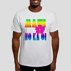 Maui No Ka Oi Light T-Shirt