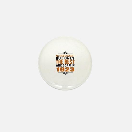 The Best Are Born In 1923 Mini Button
