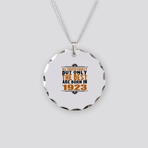The Best Are Born In 1923 Necklace Circle Charm