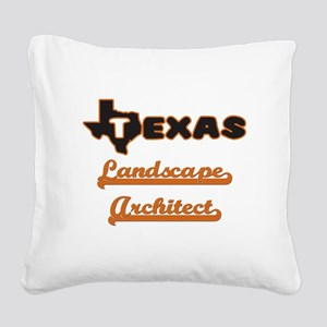 Texas Landscape Architect Square Canvas Pillow