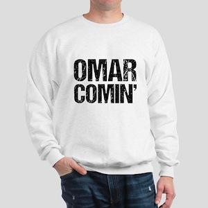 Omar Comin' Sweatshirt