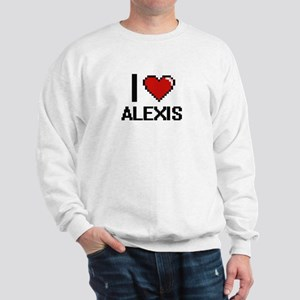 I Love Alexis Digital Retro Design Sweatshirt