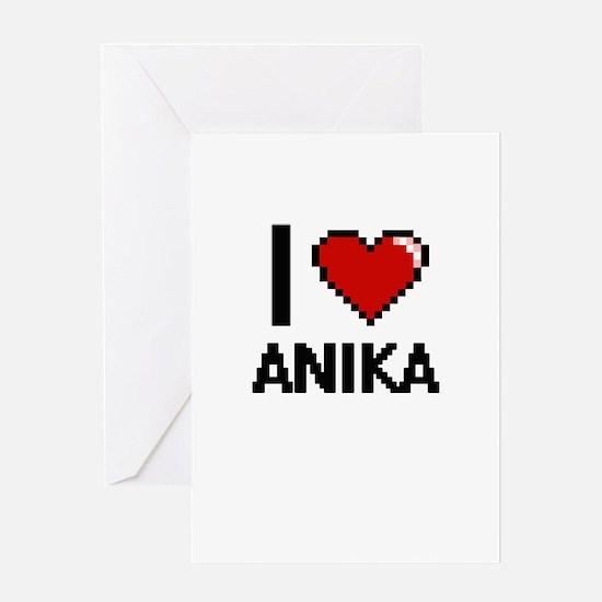 I Love Anika Digital Retro Design Greeting Cards