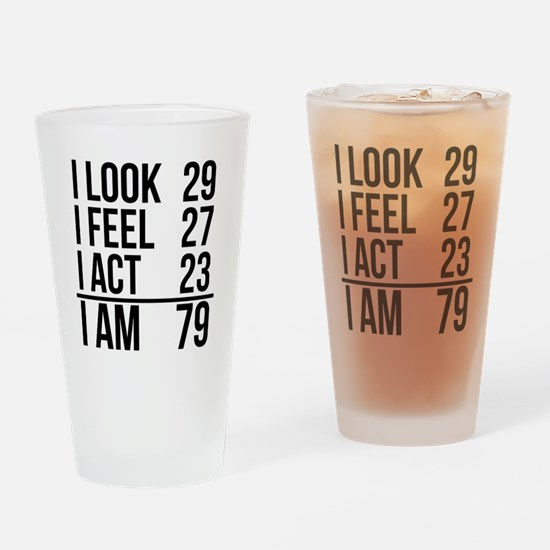 I Am 79 Drinking Glass