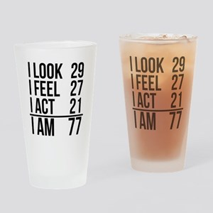I Am 77 Drinking Glass