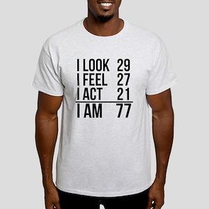 I Am 77 T-Shirt