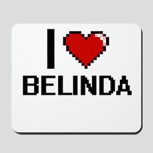 I Love Belinda Digital Retro Design Mousepad