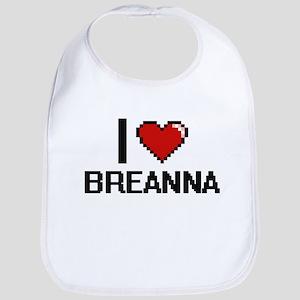 I Love Breanna Digital Retro Design Bib