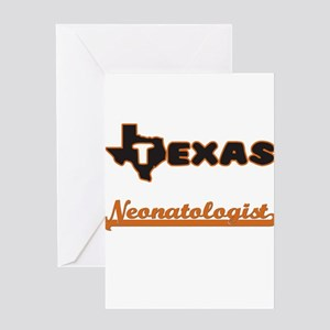 Texas Neonatologist Greeting Cards