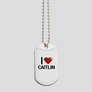 I Love Caitlin Digital Retro Design Dog Tags
