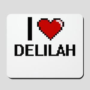 I Love Delilah Digital Retro Design Mousepad