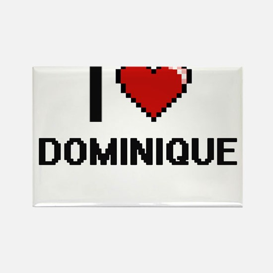 I Love Dominique Digital Retro Design Magnets