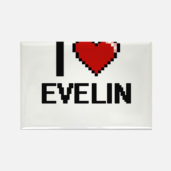 I Love Evelin Digital Retro Design Magnets