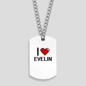 I Love Evelin Digital Retro Design Dog Tags