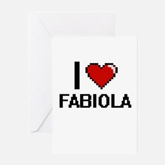 I Love Fabiola Digital Retro Design Greeting Cards