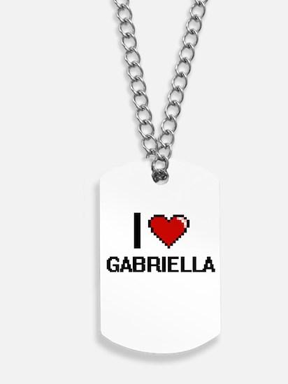 I Love Gabriella Digital Retro Design Dog Tags
