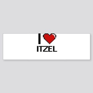 I Love Itzel Digital Retro Design Bumper Sticker