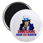 Illegals Have No Rights Magnet
