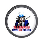 Illegals Have No Rights Wall Clock