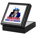 Illegals Have No Rights Keepsake Box