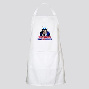 Illegals Have No Rights BBQ Apron