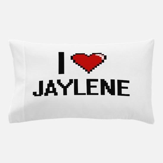 I Love Jaylene Digital Retro Design Pillow Case