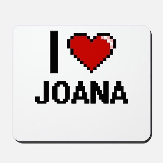I Love Joana Digital Retro Design Mousepad