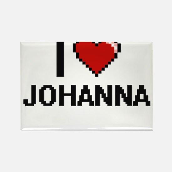 I Love Johanna Digital Retro Design Magnets