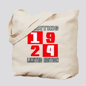Exciting 1924 Limited Edition Tote Bag
