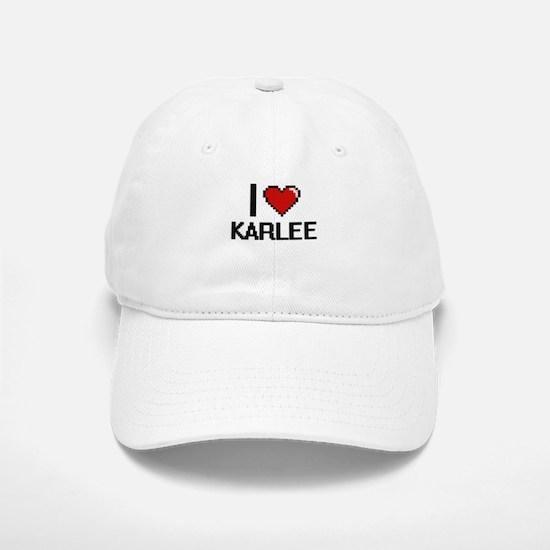 I Love Karlee Digital Retro Design Cap