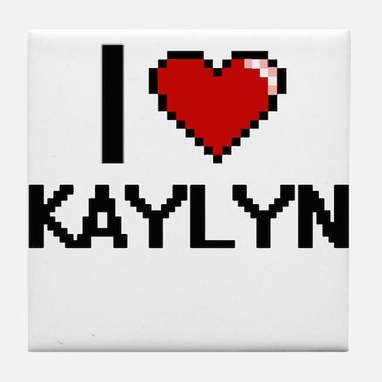 I Love Kaylyn Digital Retro Design Tile Coaster
