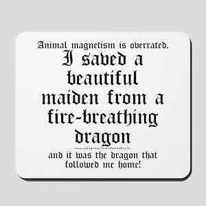 Animal Magnetism Mousepad