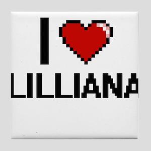 I Love Lilliana Digital Retro Design Tile Coaster