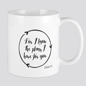 For I know the plans I have for you. Mugs