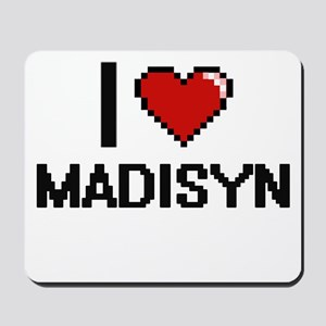 I Love Madisyn Digital Retro Design Mousepad