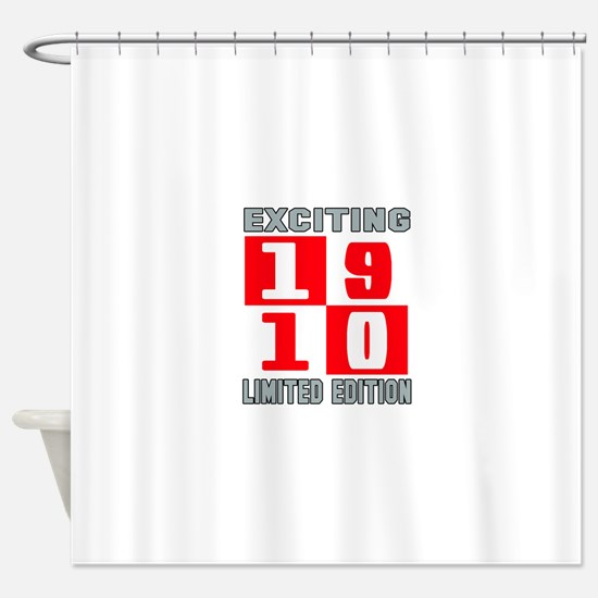 Exciting 1910 Limited Edition Shower Curtain