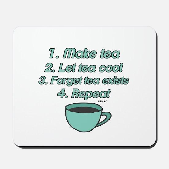 Tea Lover Humor Mousepad