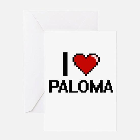 I Love Paloma Digital Retro Design Greeting Cards