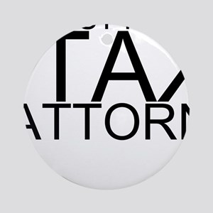 Trust Me, I'm A Tax Attorney Round Ornament