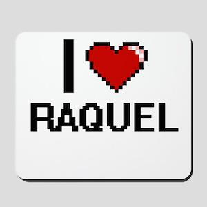 I Love Raquel Digital Retro Design Mousepad
