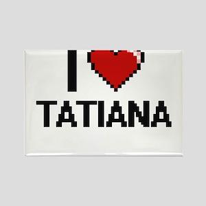 I Love Tatiana Digital Retro Design Magnets