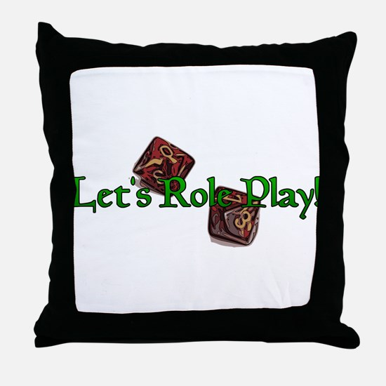 Let's Role Play! Throw Pillow
