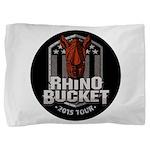 Rhino Bucket 2015 Pillow Sham