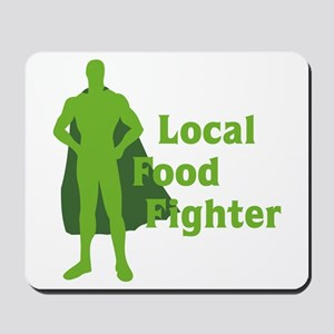 Local Food Fighter Mousepad