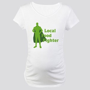 Local Food Fighter Maternity T-Shirt