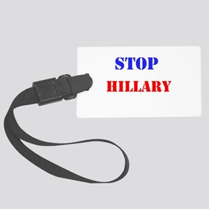 Stop Hillary Luggage Tag